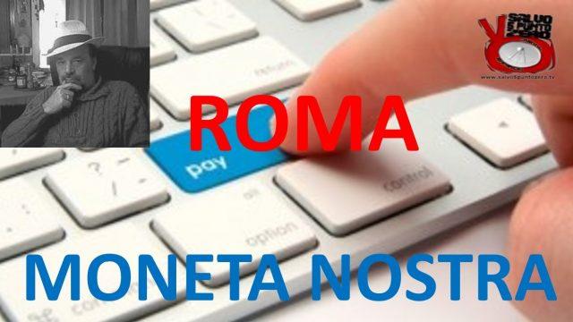 Moneta Nostra: appuntamenti a Roma. Con Marco Saba. 09/05/2017