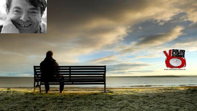 Libertà, solitudine, isolamento. Alla conquista di se stessi. Con Silvano Agosti. 83a Puntata. 20/07/2017.