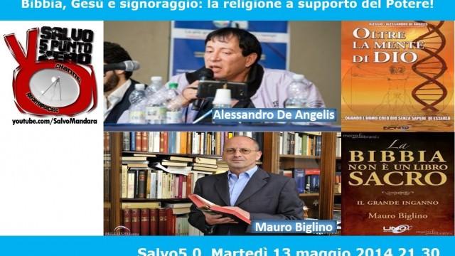 Salvo5.0. Bibbia, Gesù e signoraggio: la religione a supporto del Potere!