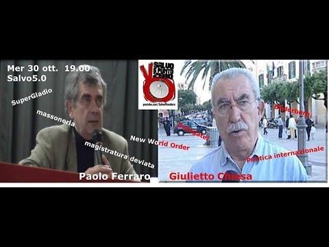 Salvo5.0. Chiacchierata con Paolo Ferraro e Giulietto Chiesa. 30/10/2013
