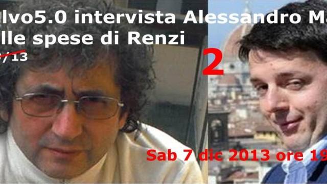 Salvo5.0. Parla Maiorano, querelato dal condannato Renzi per averlo sputtanato! 07/12/2013