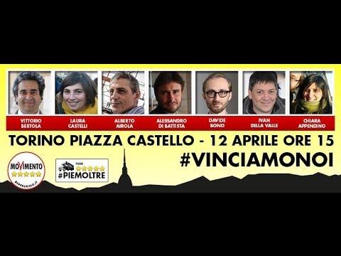 #VinciamonoiTour: Torino. Di Battista, Castelli, Bono etc.