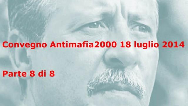 Convegno Antimafia2000' Parte 8: Salvatore Borsellino