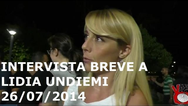Intervista (breve) a Lidia Undiemi. 26/07/2014