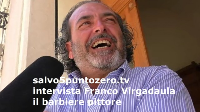 Salvo5puntozero intervista Franco Virgadaula, il barbiere pittore