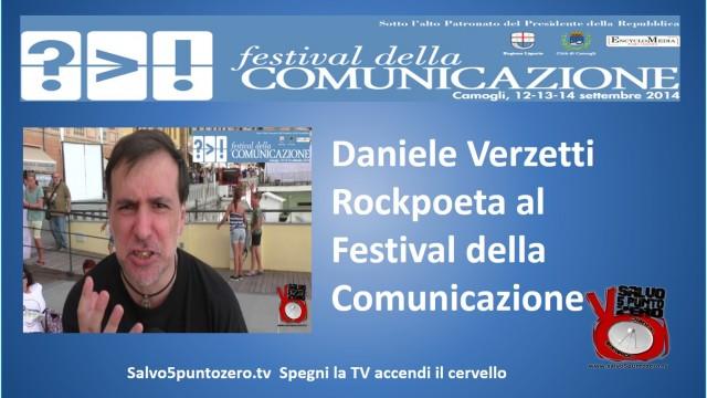 Daniele Verzetti Rockpoeta al Festival della Comunicazione di Camogli. 13/09/2014