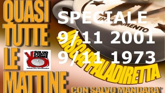 Miscappaladiretta 11/09/2014. SPECIALE 11/09/1973 – 11/09/2001