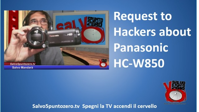 2014/10/24. Request to all Hackers. How to control my Panasonic HC-W850 videocamera?