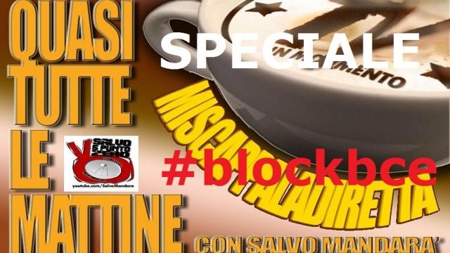 Miscappaladiretta 02/10/2014. SPECIALE da Napoli #blockbce
