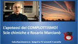 L'apoteosi del complottismo. Scie chimiche e Rosario Marcianò. 14/11/2014