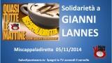 Miscappaladiretta 05/11/2014. Solidarietà a Gianni Lannes