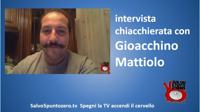 Intervista chiacchierata con Gioacchino Mattiolo. Storie di ordinaria criminalità! 04/12/2014