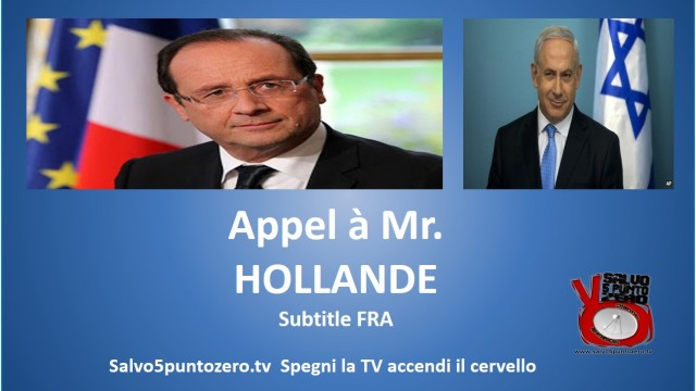 Appel à Mr. Hollande. Subtitles FRA