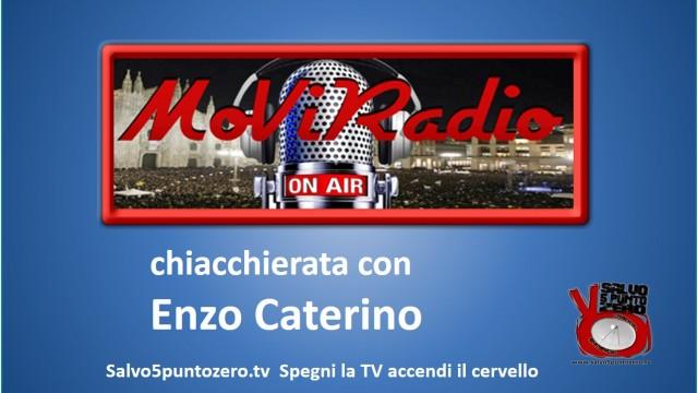 Chiacchierata con Enzo Caterino – Moviradio 13/01/2015