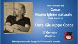 Pillole dal Corso 'Nuova igiene naturale' Dott. Giuseppe Cocca. 17/18 Gennaio 2015. 17 Mattina