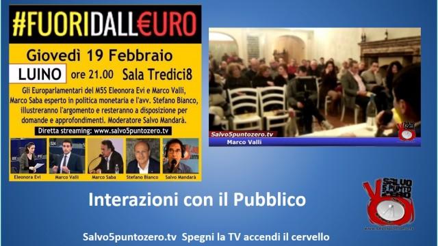 #Fuoridalleuro. Luino. Interazioni con il pubblico e conclusioni. 19/02/2015