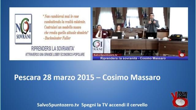 Riprendersi la sovranità – Pescara – Intervento di Cosimo Massaro. 28/03/2015