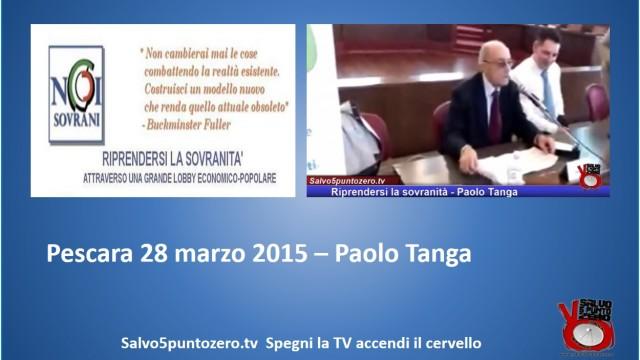 Riprendersi la sovranità – Pescara – Intervento di Paolo Tanga. 28/03/2015