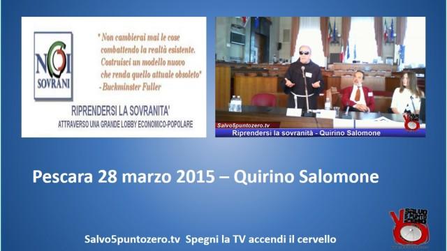 Riprendersi la sovranità – Pescara – Intervento di Quirino Salomone. 28/03/2015