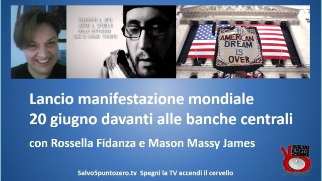 Lancio manifestazione mondiale 20 giugno davanti alle banche centrali. Con Rossella Fidanza e Mason Massy James. 27/05/2015