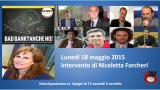 Bad Bank? Anche no! Convegno presso la Camera dei Deputati. Intervento di Nicoletta Marina Forcheri. 18/05/2015
