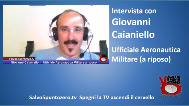 Intervista con Giovanni Caianiello – Ufficiale Aeronautica Militare a riposo. 22/06/2015