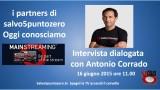I partners di salvo5puntozero. Oggi conosciamo Mainstreaming. Intervista dialogata con Antonio Corrado. 16/06/2015