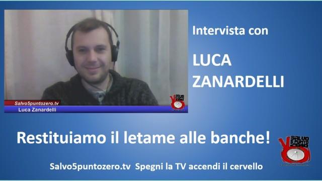 Restituiamo il letame alle banche! Intervista con Luca Zanardelli. 02/10/2015