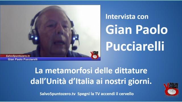 La metamorfosi delle dittature, dall'Unità d'Italia ai nostri giorni. Intervista con Gian Paolo Pucciarelli. Lunedì 12 ottobre 2015 ore 11.00
