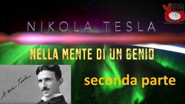 Presentazione Nikola Tesla – Nella mente di un genio. Seconda parte. 21/03/2016
