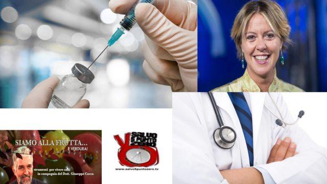 I vaccini sono scientifici o opinioni? Siamo alla frutta…e verdura con il Dottor Giuseppe Cocca. 31a Puntata. 13/06/2017