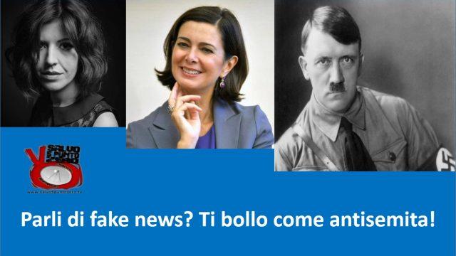 Parli di fake news? Ti bollo come antisemita! Con Enrica Perucchietti. 19/06/2017