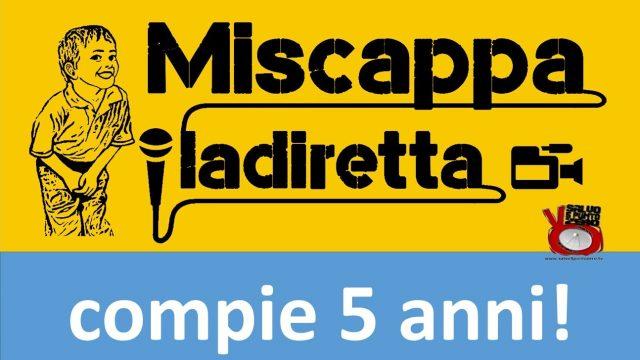 07/11/2012 – 07/11/2017. Miscappaladiretta compie 5 anni! 08/11/2017.